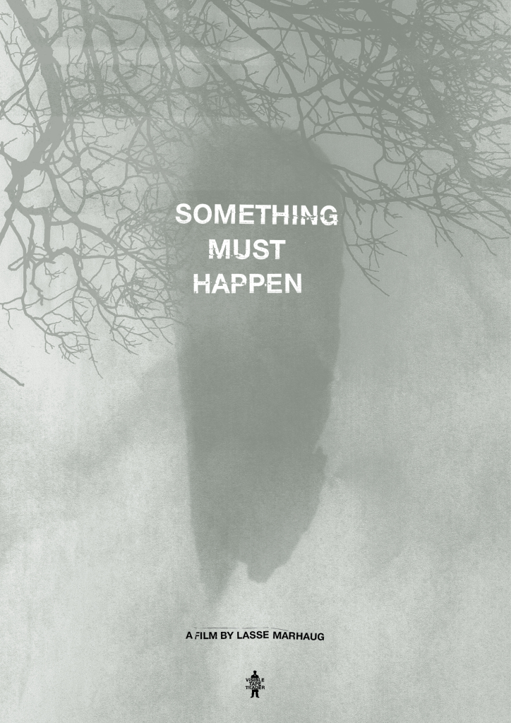 SomethingMustHappen_Poster